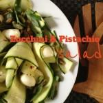 Recipe: Zucchini & Pistachio Salad
