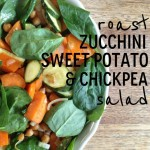 Recipe: Roast Zucchini, Sweet Potato & Chickpea Salad