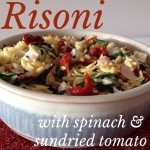 Recipe: Risoni with Spinach and Sun-Dried Tomato