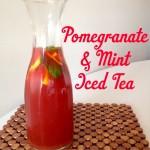 Recipe: Pomegranate & Mint Iced Tea