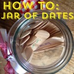 How To: Jar of Dates