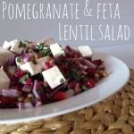 Recipe: Pomegranate & Feta Lentil Salad