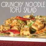 Recipe: Crunchy Noodle Tofu Salad