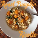 Recipe: Roast Pumpkin Risotto
