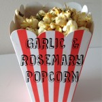 Recipe: Garlic Rosemary Popcorn