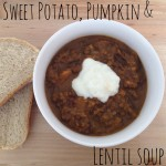 Recipe: Sweet Potato, Pumpkin & Lentil Soup