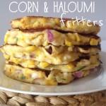 Recipe: Corn & Haloumi Fritters