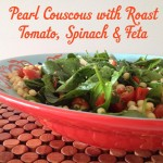 Recipe: Pearl Couscous with Roast Tomato, Feta & Spinach