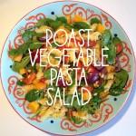Recipe: Roast Vegetable Pasta Salad