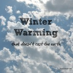 Winter Warming that doesn't cost the Earth