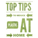 How To: Reduce Plastic at Home
