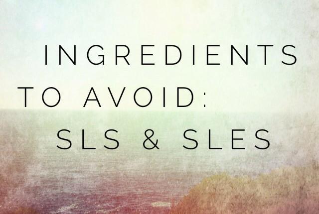 Ingredients to Avoid: SLS & SLES