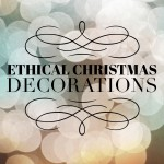 Ethical Christmas Decorations