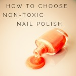 How To Choose Non-Toxic Nail Polish