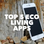 Top 5 Eco Living Apps