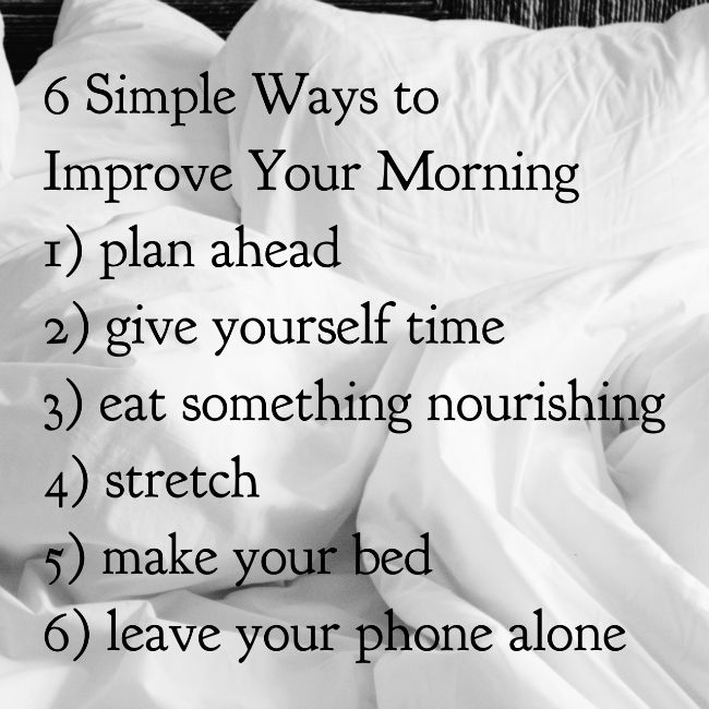 6 Simple Ways to Improve Your Morning