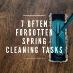 7 Often Forgotten Spring Cleaning Tasks
