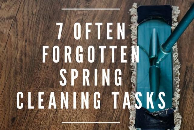 7 Often Forgotten Spring Cleaning Tasks