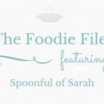 The Foodie Files: Spoonful of Sarah