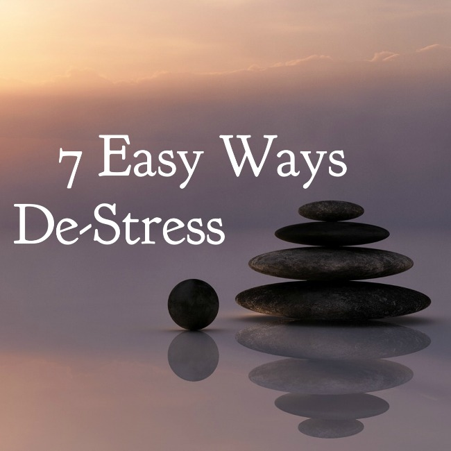 7 Easy Ways to De-Stress | I Spy Plum Pie
