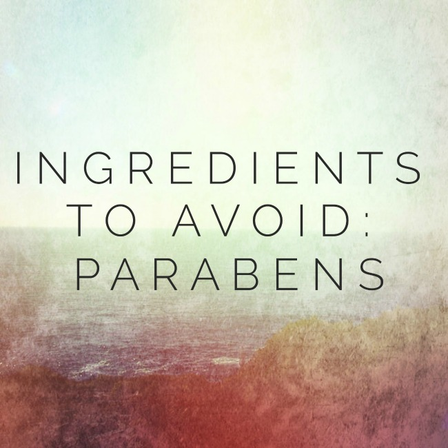 Ingredients to Avoid: Parabens