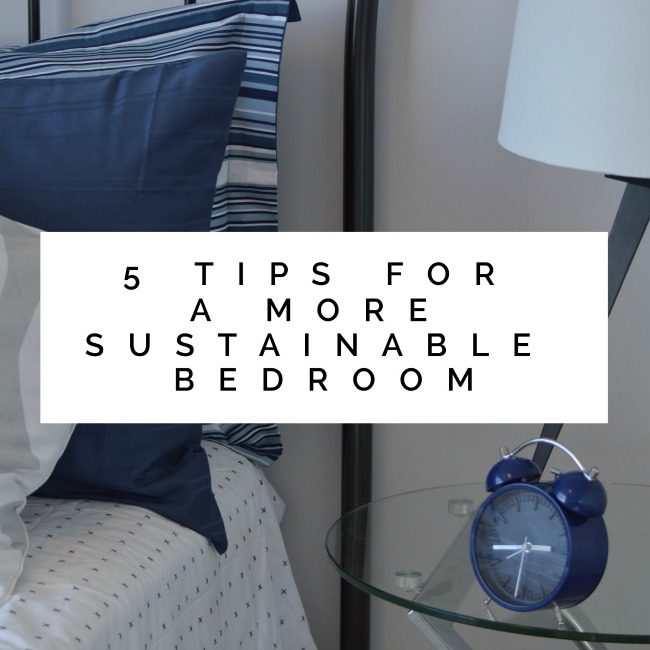 5 Tips for a More Sustainable Bedroom | I Spy Plum Pie