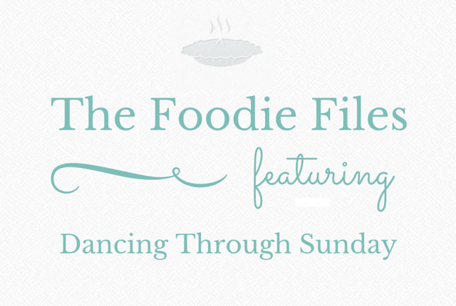 The Foodie Files: Dancing Through Sunday
