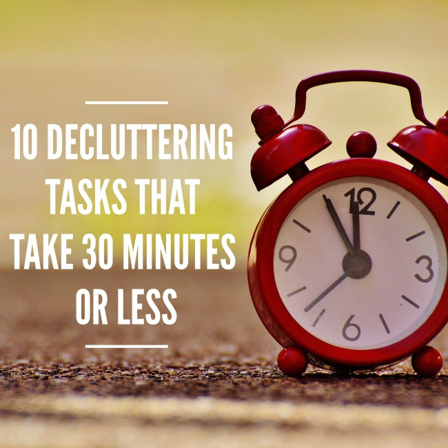 10 Decluttering Tasks That Take 30 Minutes Or Less | I Spy Plum Pie