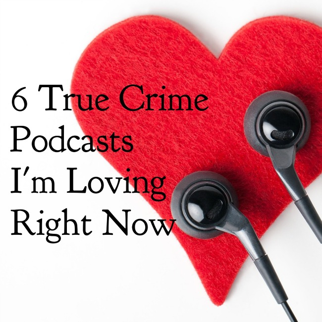 6 True Crime Podcasts I'm Loving Right Now | I Spy Plum Pie