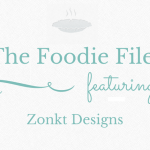 The Foodie Files – Zonkt Designs