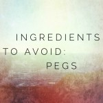 Ingredients to Avoid: PEGs
