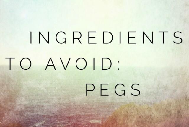 Ingredients to Avoid: PEGs | I Spy Plum Pie