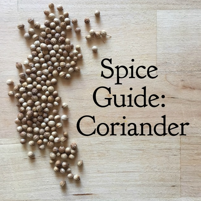 Spice Guide: Coriander | I Spy Plum Pie