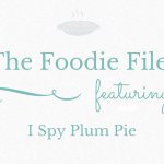 The Foodie Files – I Spy Plum Pie