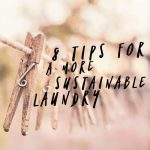 8 Tips for a More Sustainable Laundry