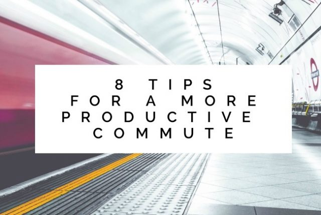 8 Tips for a More Productive Commute | I Spy Plum Pie