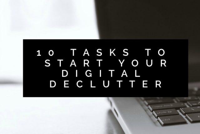 10 Tasks to Start Your Digital Declutter   I Spy Plum Pie