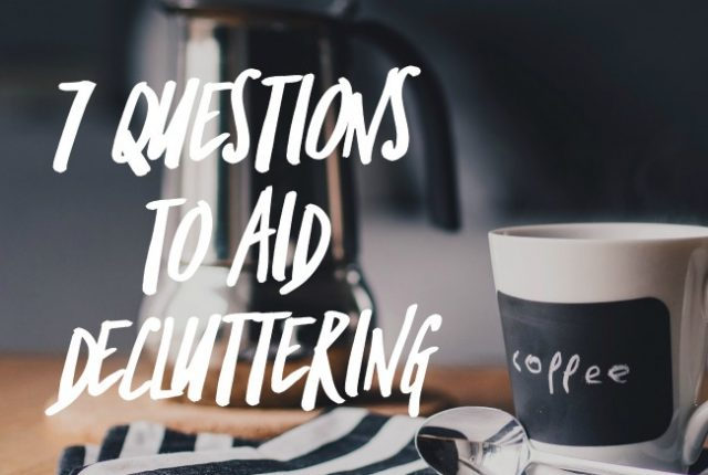 Questions to aid decluttering   I Spy Plum Pie