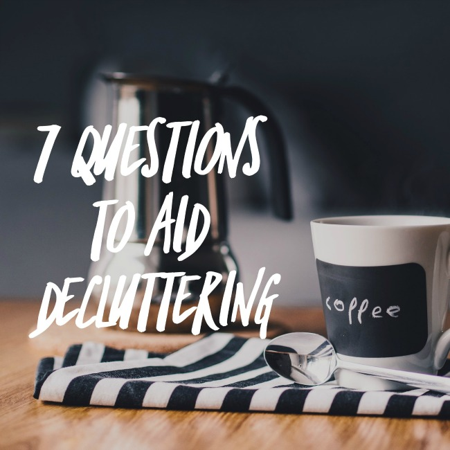 Questions to aid decluttering | I Spy Plum Pie