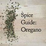 Spice Guide: Oregano