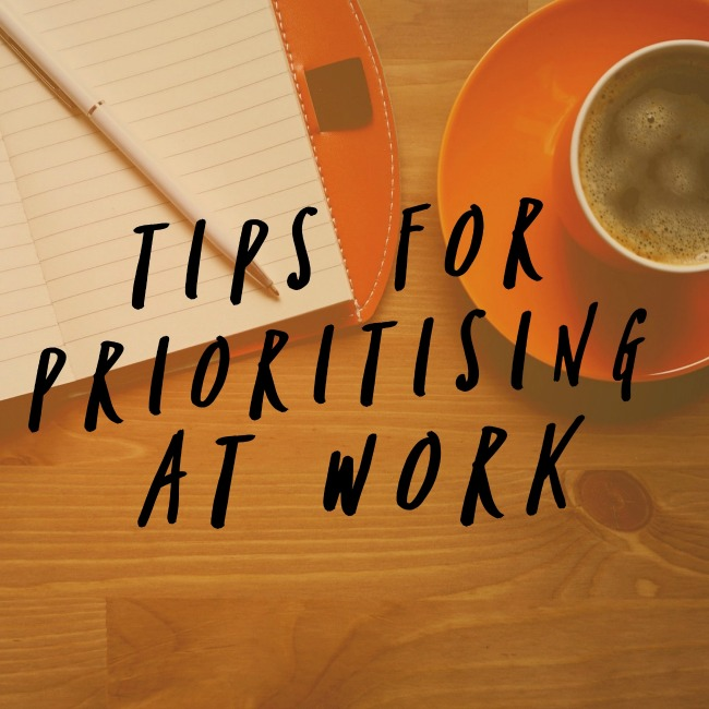 Tips for Prioritising at Work | I Spy Plum Pie