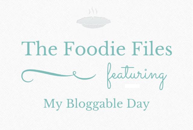 The Foodie Files: My Bloggable Day | I Spy Plum Pie