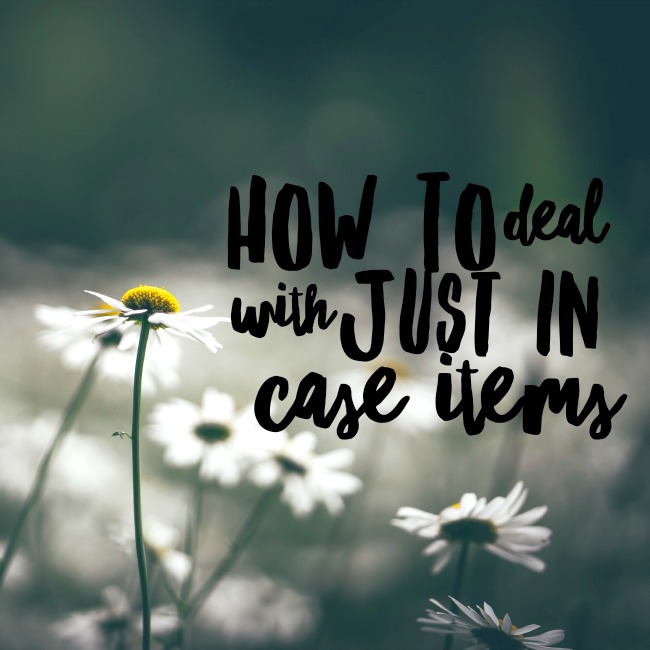 How To Deal With Just In Case Items | I Spy Plum Pie