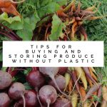 Tips for Buying and Storing Produce Without Plastic