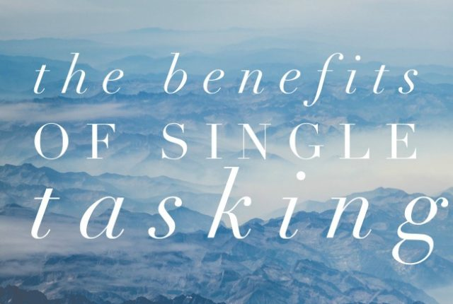 The Benefits of Single Tasking | I Spy Plum Pie