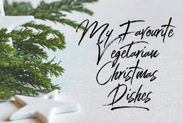My Favourite Vegetarian Christmas Dishes | I Spy Plum Pie
