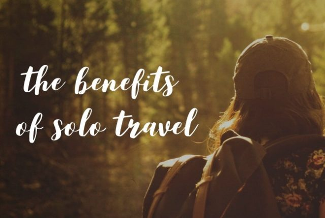 The Benefits of Solo Travel | I Spy Plum Pie