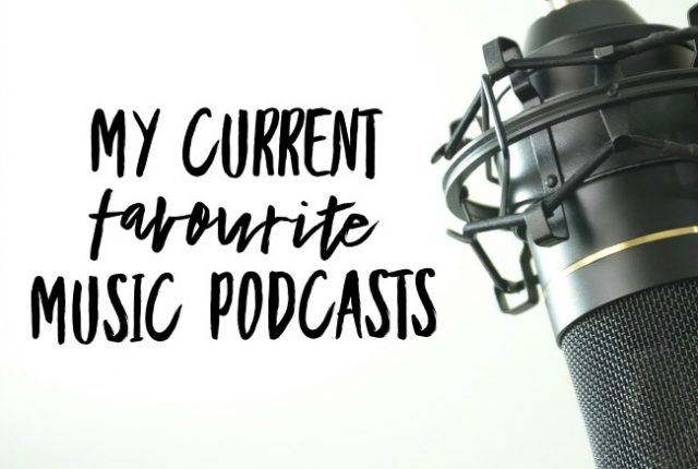 My Current Favourite Music Podcasts | I Spy Plum Pie