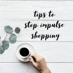 Tips to Stop Impulse Shopping