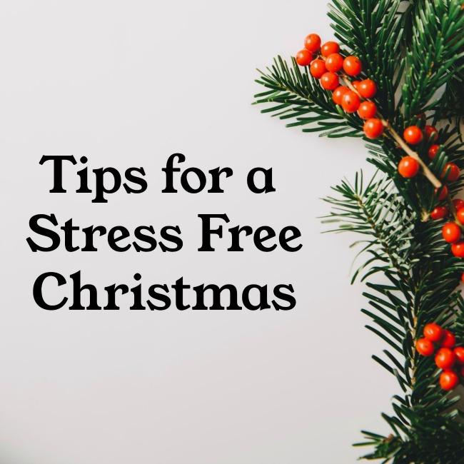 Tips for a Stress Free Christmas | I Spy Plum Pie